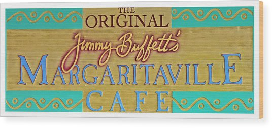 Jimmy Buffetts Margaritaville Cafe Sign The Original Wood Print