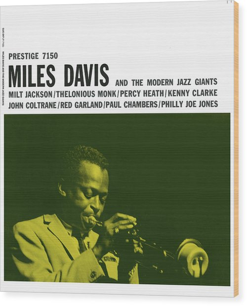 Miles Davis -  Miles Davis And The Modern Jazz Giants (prestige 7150) Wood Print