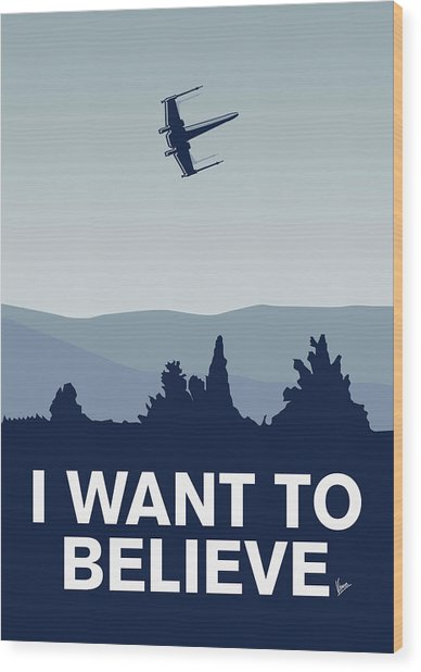 My I Want To Believe Minimal Poster-xwing Wood Print