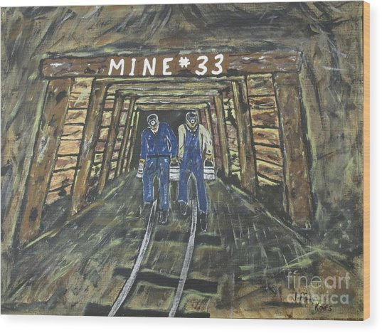 No Windows Down There In The Coal Mine .  Wood Print