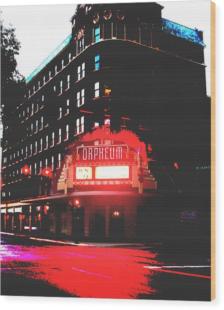 Orpheum Theater  Wood Print