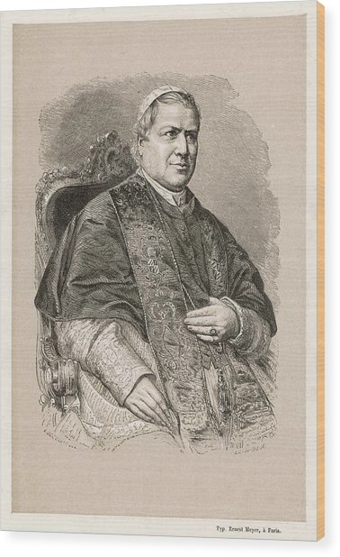 Pope Pius Ix (conde Giovanni Maria Wood Print by Mary Evans Picture Library