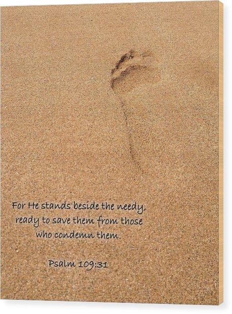 Psalm 109 31 Wood Print