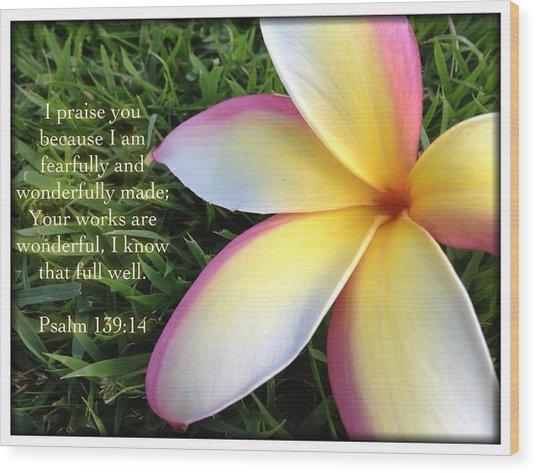 Psalm 139 14 Wood Print