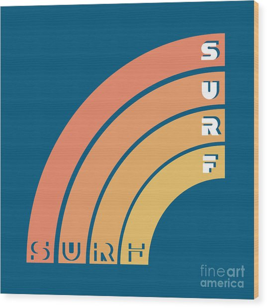 Surf Typography, T-shirt Graphics Wood Print