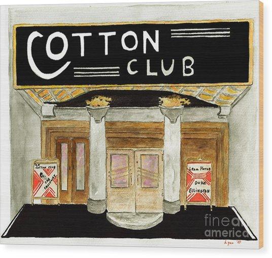 The Cotton Club Wood Print