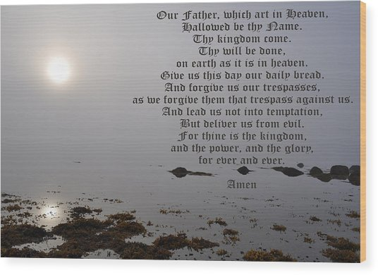 The Lord's Prayer Wood Print by Daryl Macintyre
