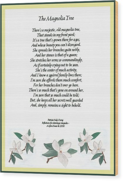 The Magnolia Tree - Poetry Wood Print by Patricia Neely-Dorsey