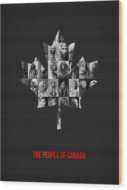 The People Of Canada Wood Print