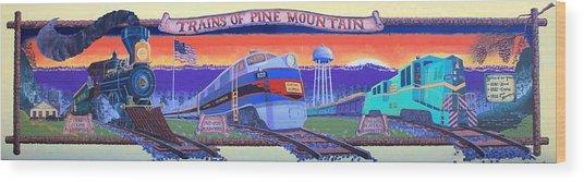 Trains Of Pine Mountain Wood Print