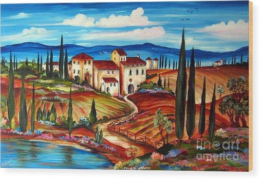 Tranquillita' Toscana Wood Print