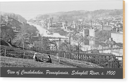 View Of Conshohocken Pennsylvania C 1900 Wood Print