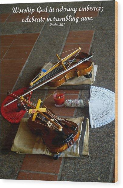 Worship Wood Print by Roseann Errigo