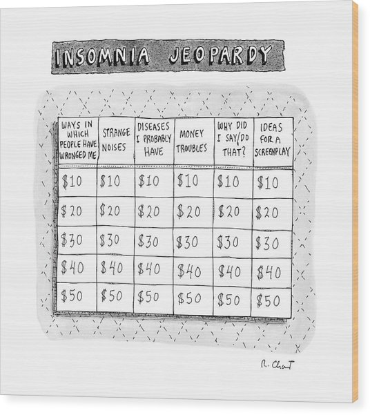 Insomnia Jeopardy Wood Print