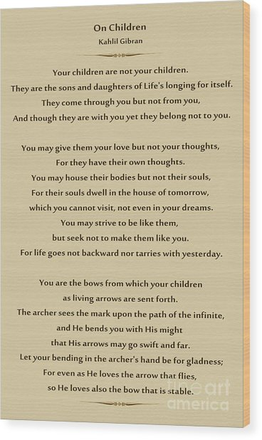 184- Kahlil Gibran - On Children Wood Print