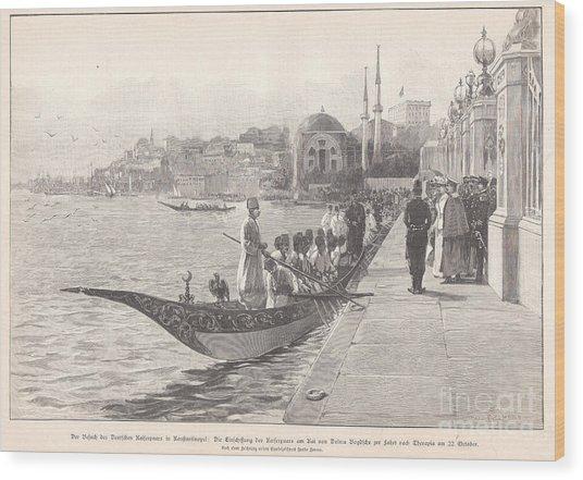 1898 Art Print Visit Of German Kaiser In Turkey Dolmabahce Wood Print