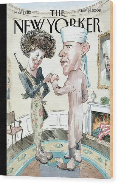 New Yorker July 21st, 2008 Wood Print by Barry Blitt