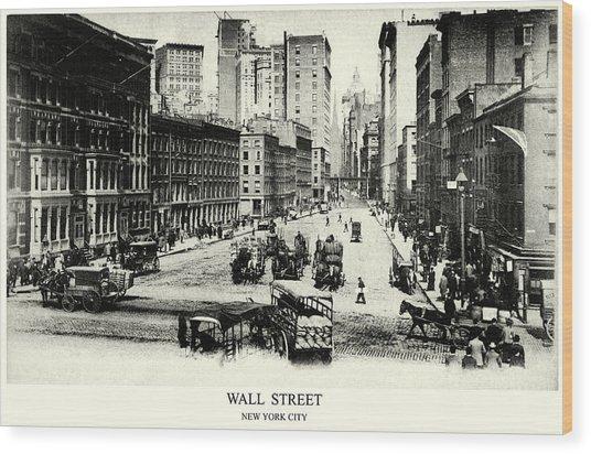 1900 Wall Street New York City Wood Print