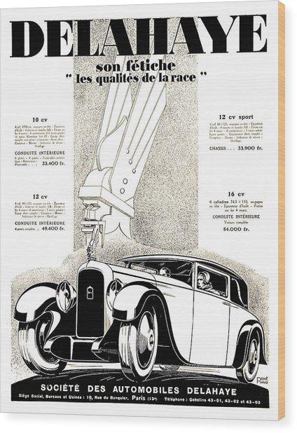 1928 - Delehaye Automobile Advertisement Wood Print