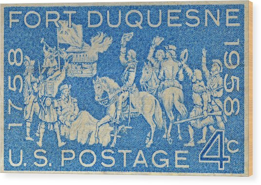 1958 Battle Of Fort Duquesne Stamp Wood Print