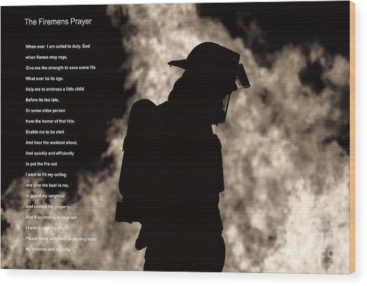 A Firemens Prayer Wood Print