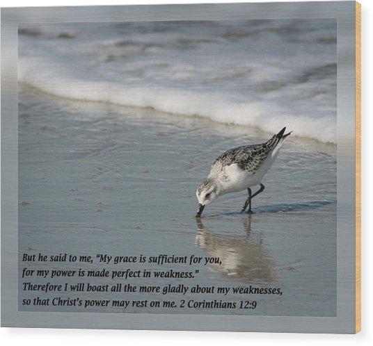 2 Corinthians 12 9 Wood Print