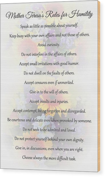 Mother Theresa's Rules For Humility Wood Print