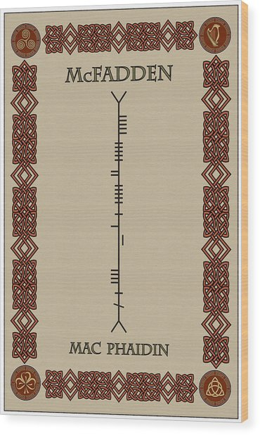 Mcfadden Written In Ogham Wood Print