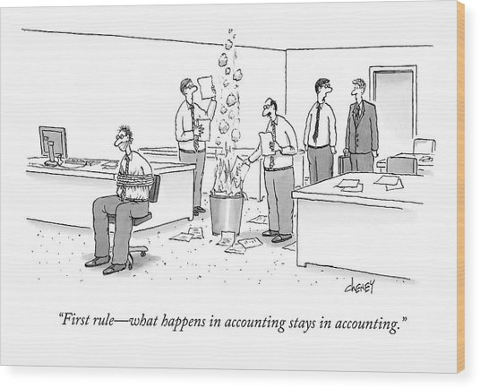 First Rule - What Happens In Accounting Stays Wood Print