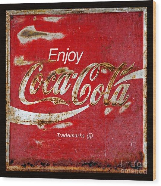 Coca Cola Vintage Rusty Sign Black Border Wood Print