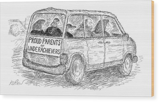Proud Parents Of Underachievers Wood Print