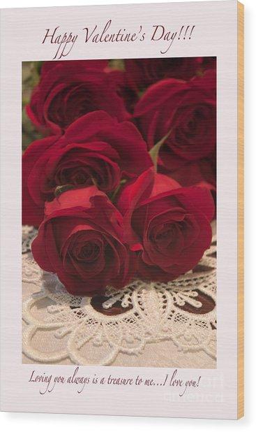 Happy Valentine's Day #3 Wood Print