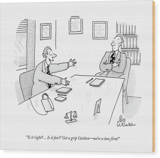 'is It Right? ... Is It Fair?' Get A Grip Carlton Wood Print