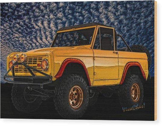 69 Ford Bronco 4x4 Restoration Wood Print
