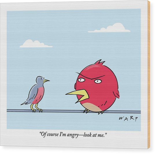 A Bird Sits On A Wire With An Angry Bird. Digibuy Wood Print