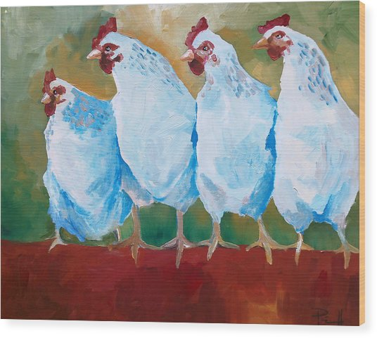 A Bunch Of Old Clucking Hens Wood Print