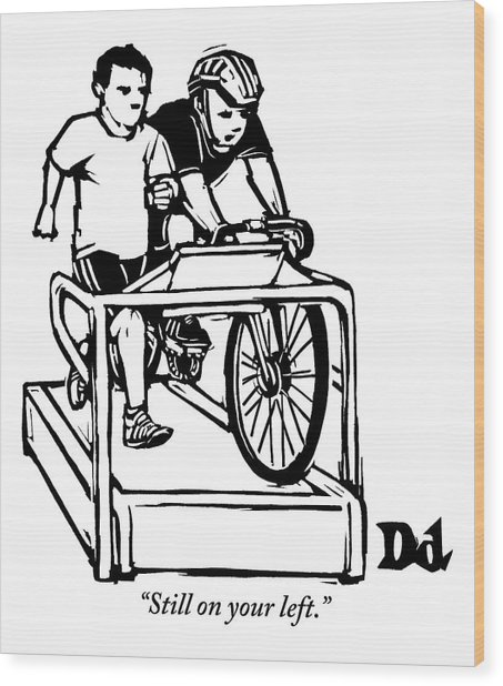 A Cyclist Says To A Jogger. They Are Both Wood Print