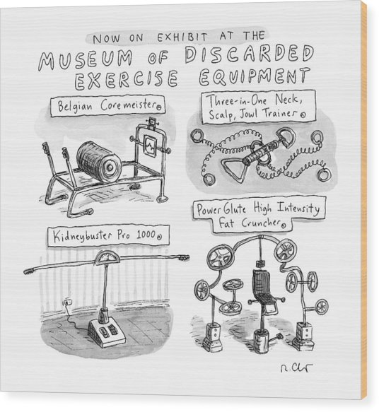 A Display Of Discarded Exercise Equipment Like Wood Print
