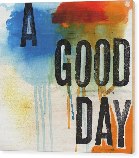 A Good Day- Abstract Painting  Wood Print