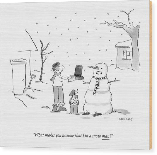 A Snowman Confronts A Mother Wood Print