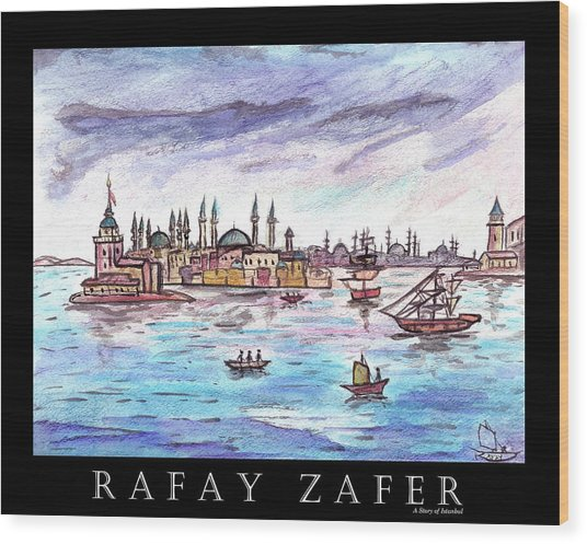 A Story Of Istanbul Wood Print