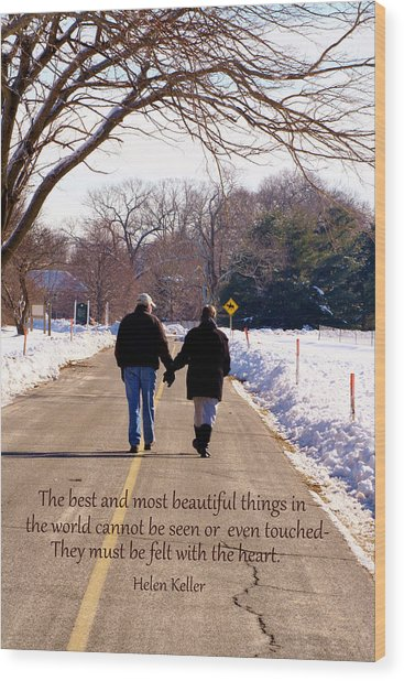 A Winter Walk/inspirational Wood Print