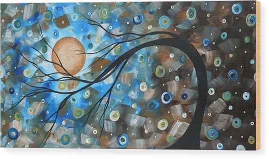 Abstract Original Landscape Art In A Trance Art By Madart Wood Print