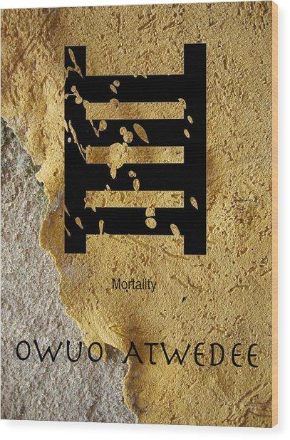 Adinkra  Owuo Atwedee Wood Print