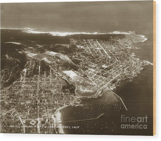 Aerial  Of Monterey Calif. Oct. 25 1934 Wood Print