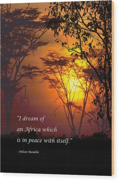 Africas Dream Nelson Mandela Wood Print