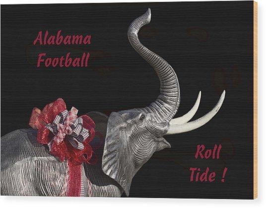 Alabama Football Roll Tide Wood Print