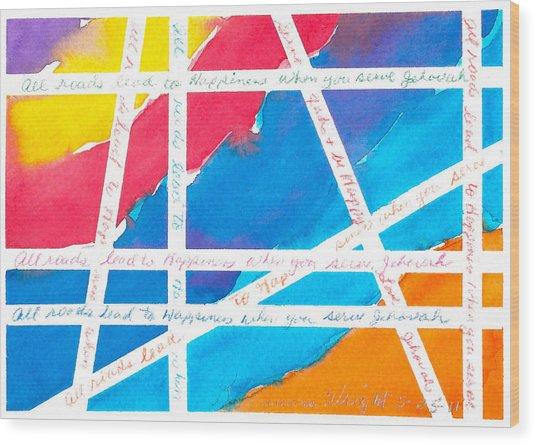 All Roads Wood Print by Ramona Wright