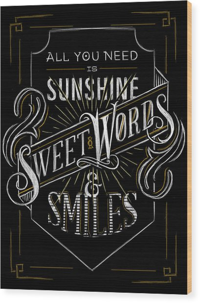 All You Need Is Sunshine Wood Print