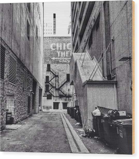 Alley By The Chicago Theatre #chicago Wood Print